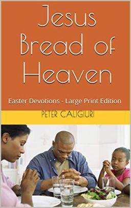 Bread of Heaven Large Print